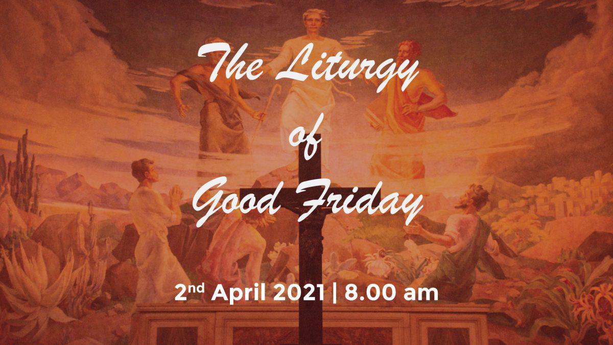 The Liturgy of Good Friday